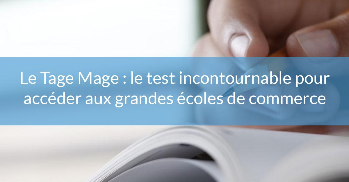 Tage Mage   test pour accéder aux grandes écoles après 1 bts! bac5ca4df98f
