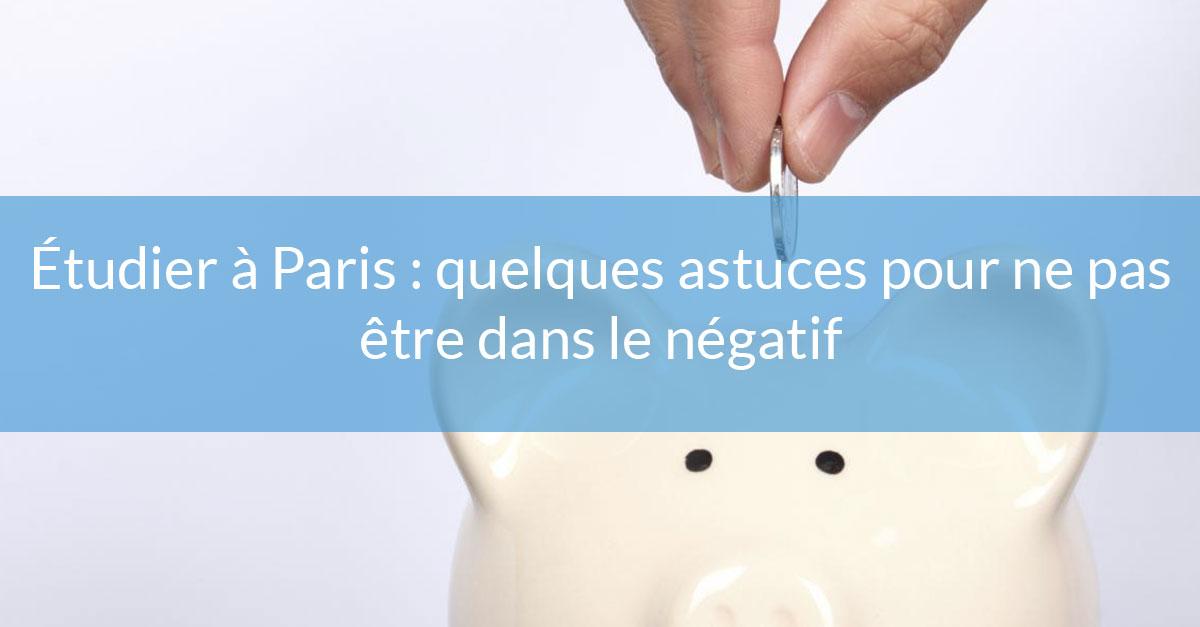 Étudier à Paris: quelques astuces pour ne pas être dans le négatif