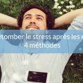 Laisser retomber stress après examens