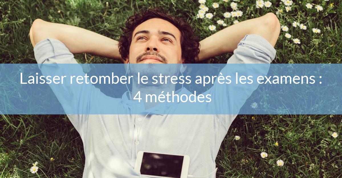Laisser retomber le stress après les examens